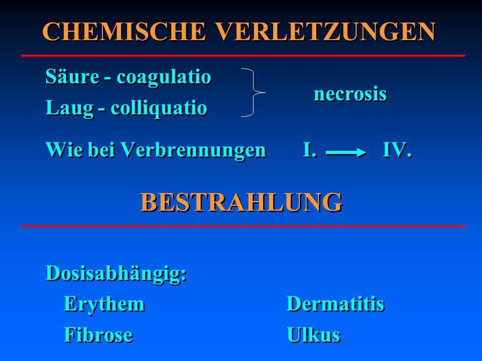 CHEMISCHE VERLETZUNGEN