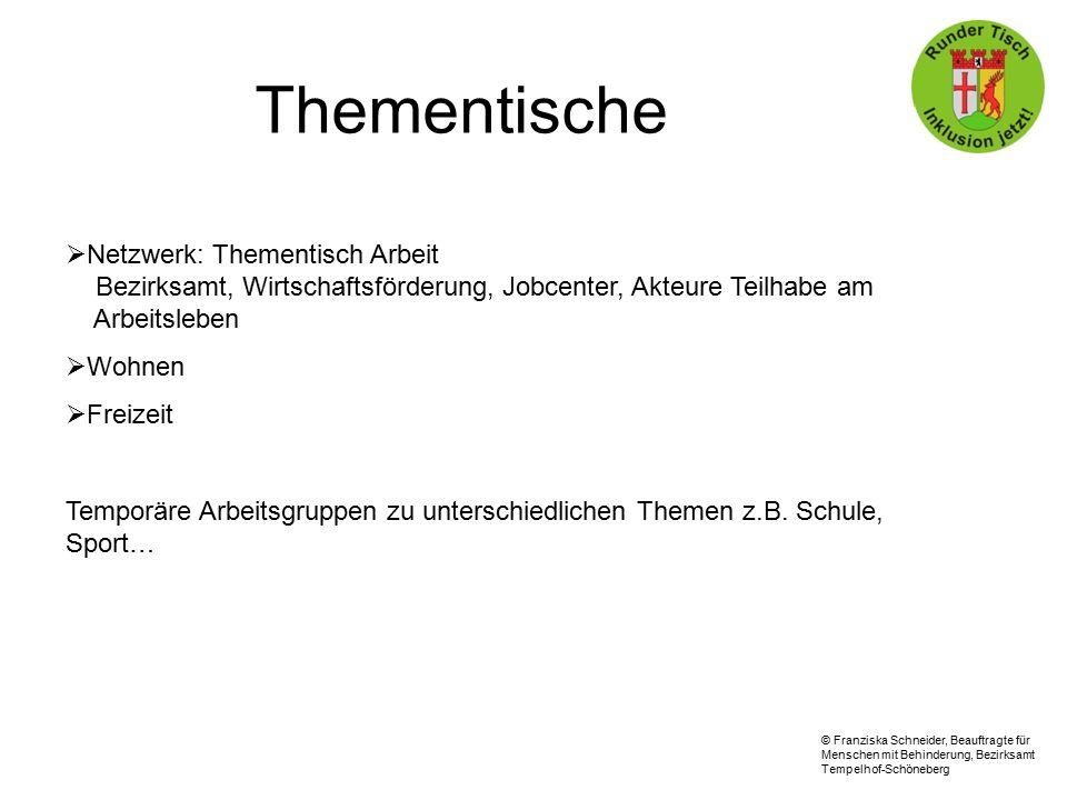Thementische Netzwerk: Thementisch Arbeit Bezirksamt, Wirtschaftsförderung, Jobcenter, Akteure Teilhabe am Arbeitsleben.