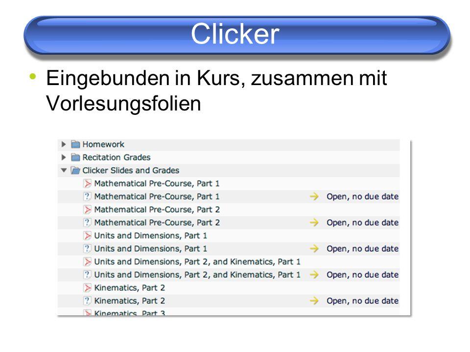 Clicker Eingebunden in Kurs, zusammen mit Vorlesungsfolien