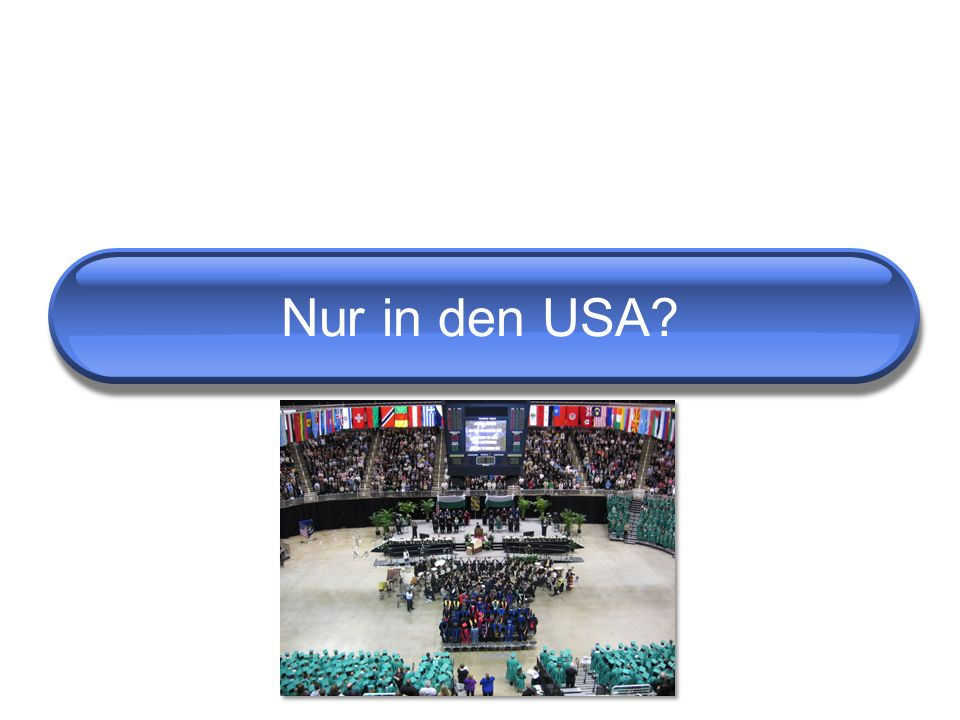 Nur in den USA