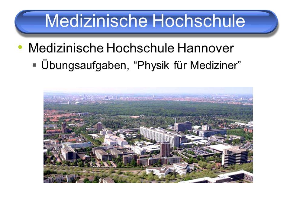 Medizinische Hochschule