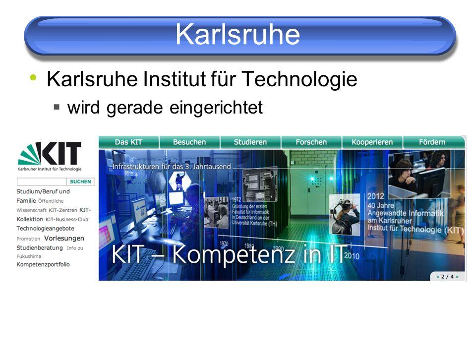 Karlsruhe Karlsruhe Institut für Technologie wird gerade eingerichtet