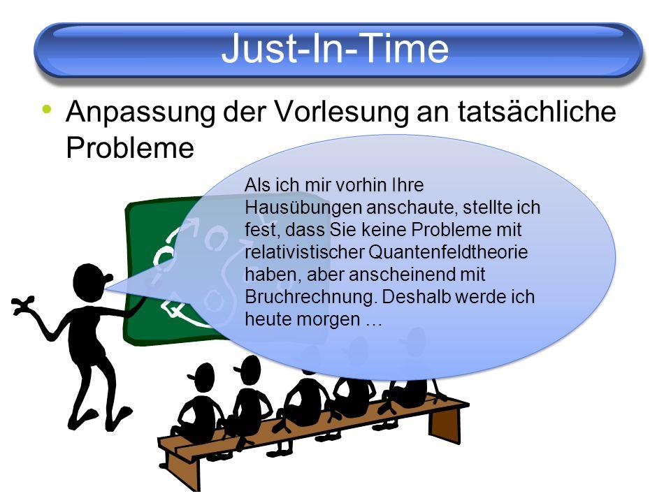 Just-In-Time Anpassung der Vorlesung an tatsächliche Probleme