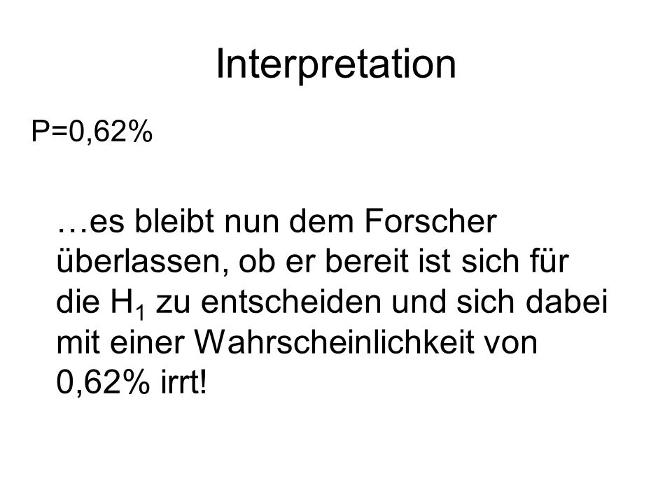 Interpretation P=0,62%
