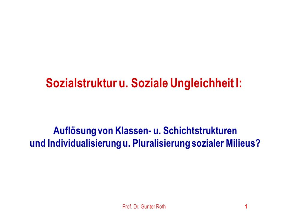 Sozialstruktur u. Soziale Ungleichheit I: