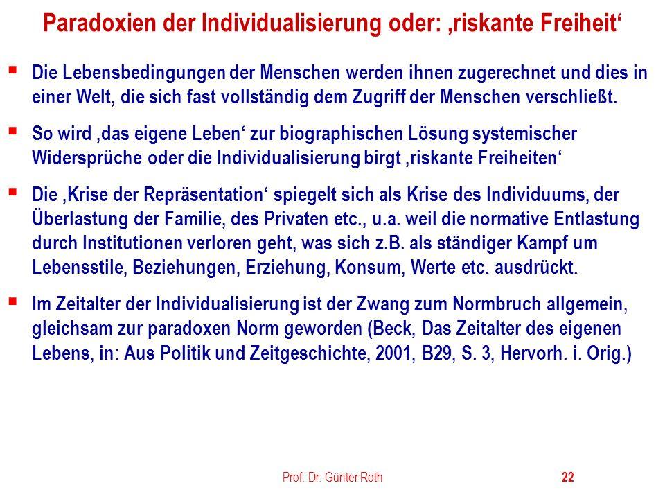 Paradoxien der Individualisierung oder: 'riskante Freiheit'