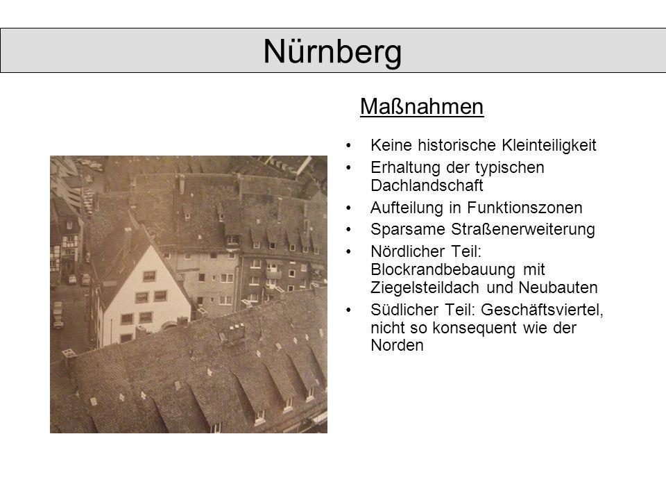 Nürnberg Maßnahmen Keine historische Kleinteiligkeit