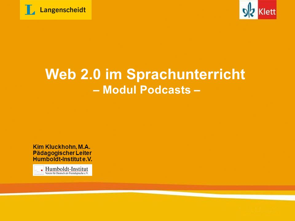 Web 2.0 im Sprachunterricht – Modul Podcasts –
