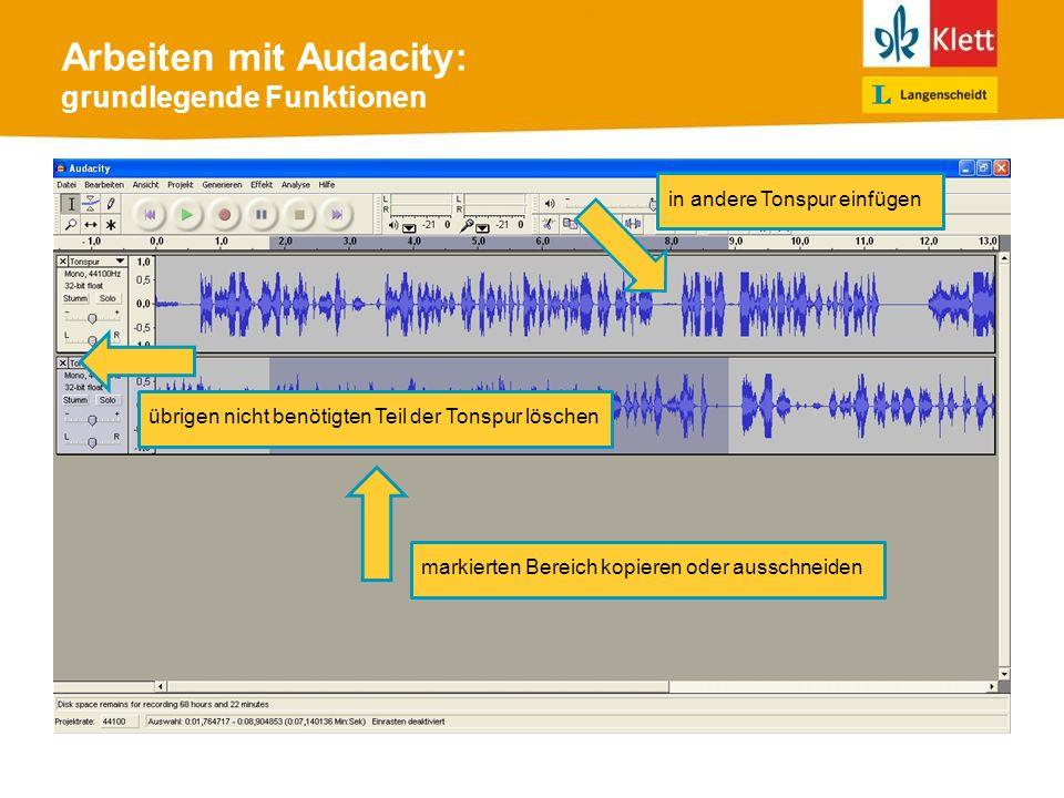 Arbeiten mit Audacity: grundlegende Funktionen