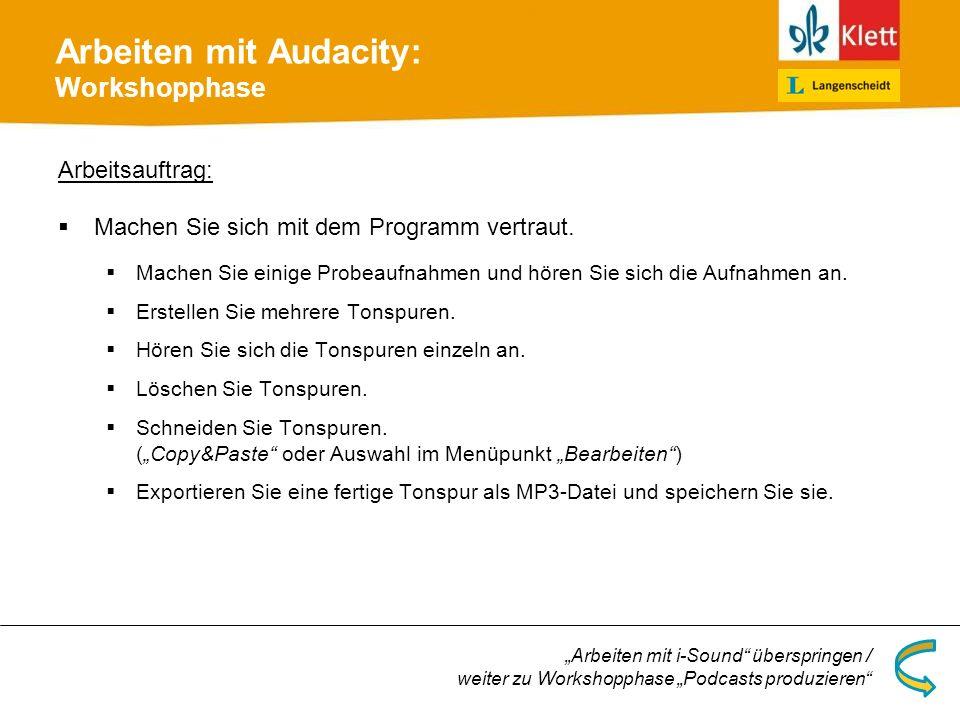 Arbeiten mit Audacity: Workshopphase
