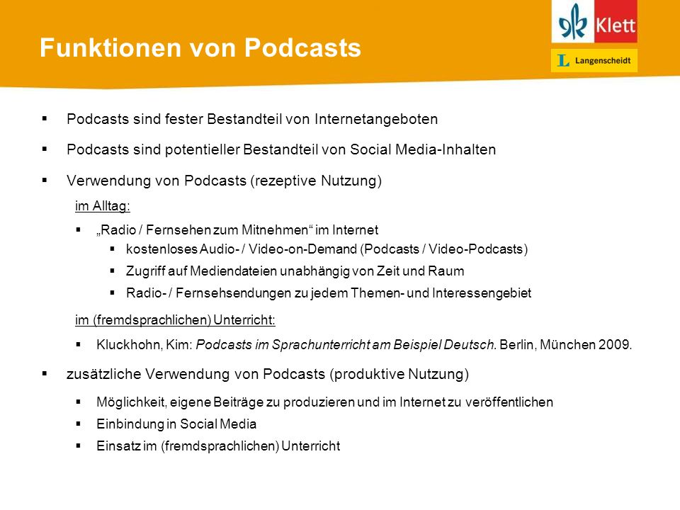 Funktionen von Podcasts