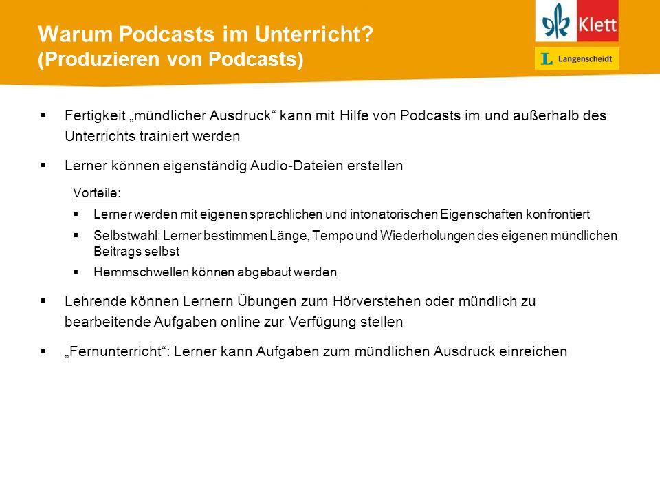 Warum Podcasts im Unterricht (Produzieren von Podcasts)