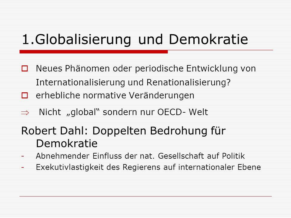 1.Globalisierung und Demokratie