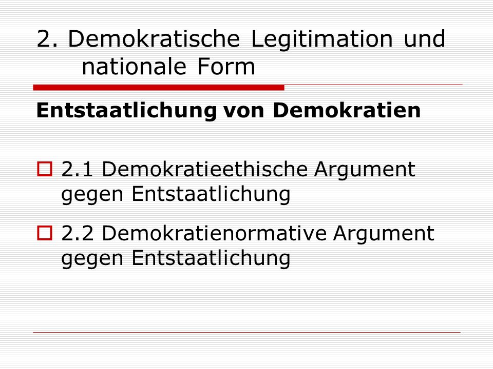2. Demokratische Legitimation und nationale Form