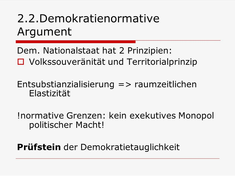 2.2.Demokratienormative Argument