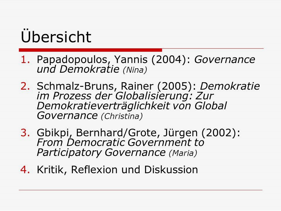 Übersicht Papadopoulos, Yannis (2004): Governance und Demokratie (Nina)