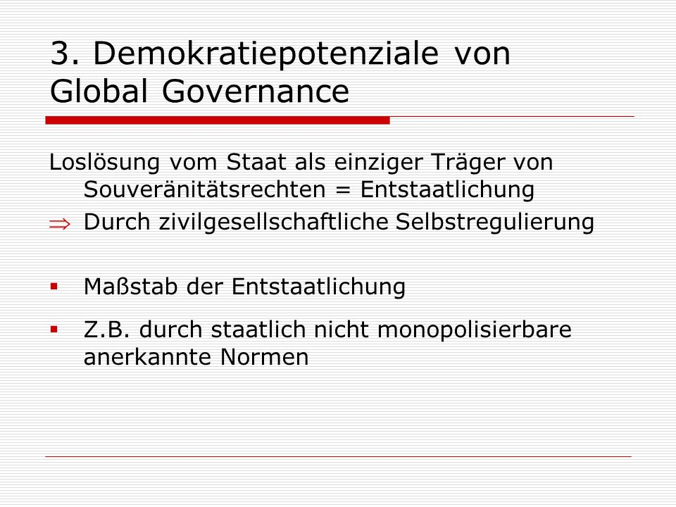3. Demokratiepotenziale von Global Governance