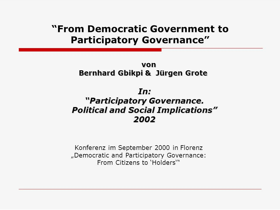 From Democratic Government to Participatory Governance