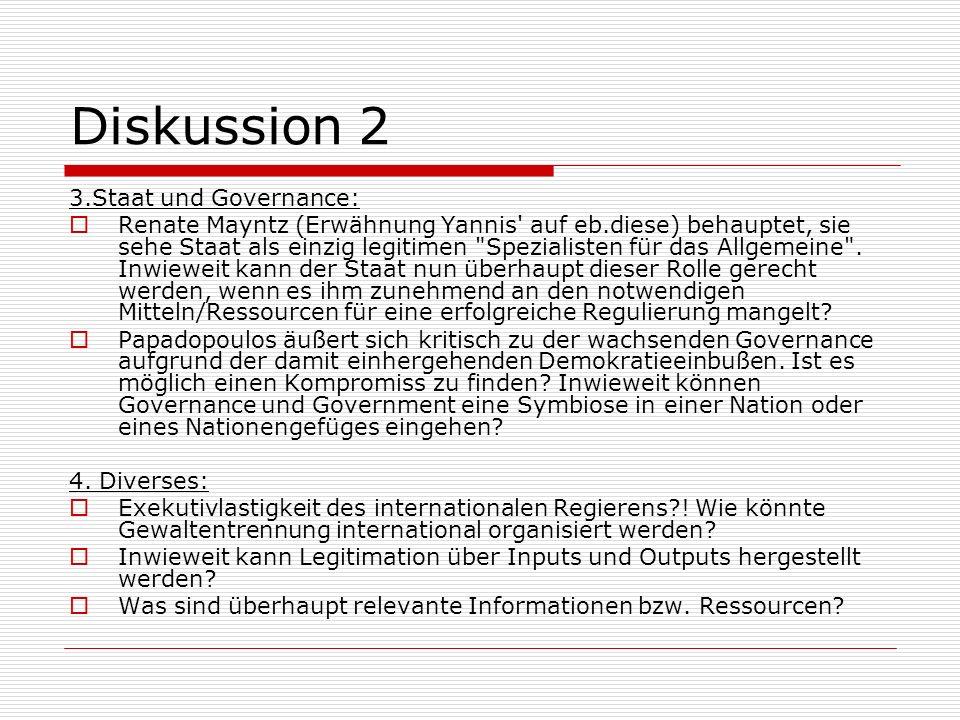 Diskussion 2 3.Staat und Governance: