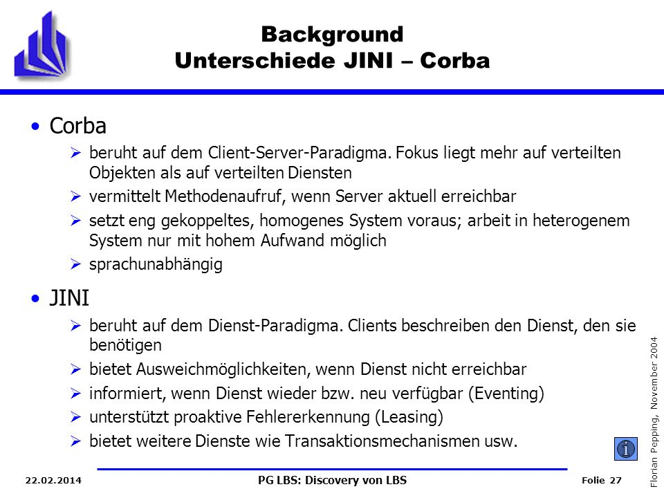Background Unterschiede JINI – Corba