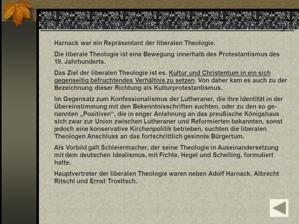 1.3 Harnack als Repräsentant der liberalen Theologie