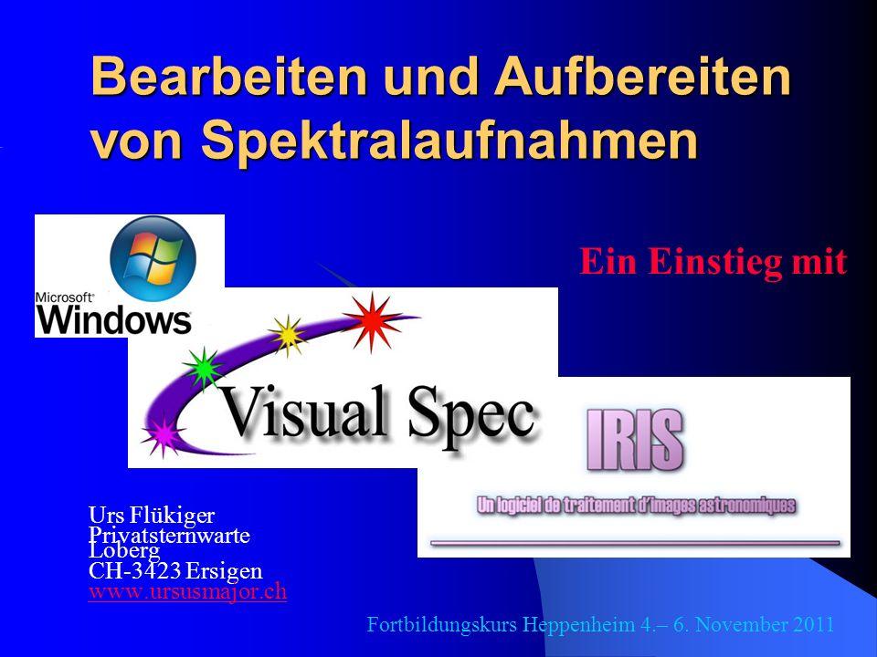 Bearbeiten und Aufbereiten von Spektralaufnahmen