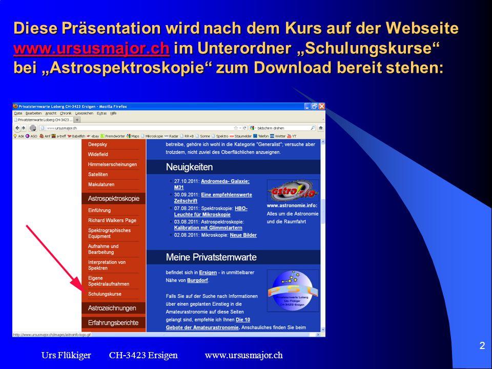 Diese Präsentation wird nach dem Kurs auf der Webseite www. ursusmajor