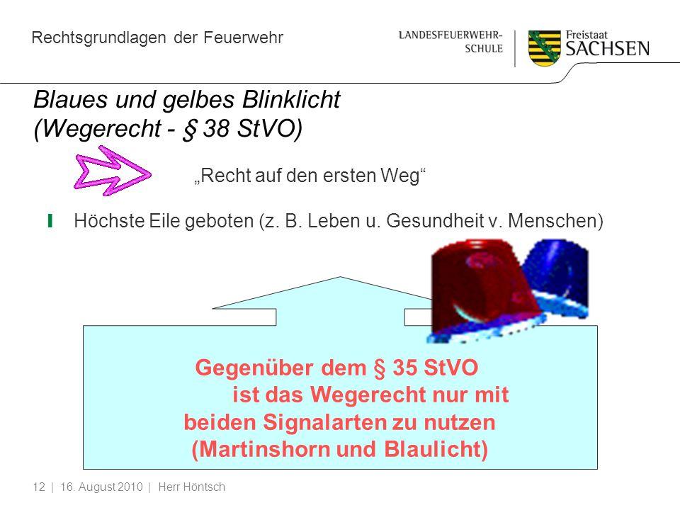 Blaues und gelbes Blinklicht (Wegerecht - § 38 StVO)