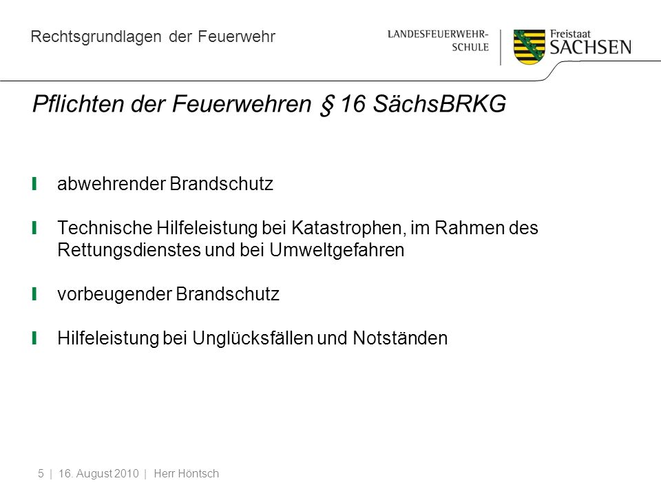 Pflichten der Feuerwehren § 16 SächsBRKG