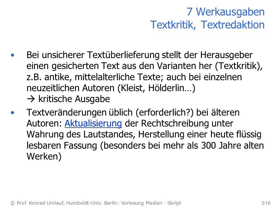 7 Werkausgaben Textkritik, Textredaktion