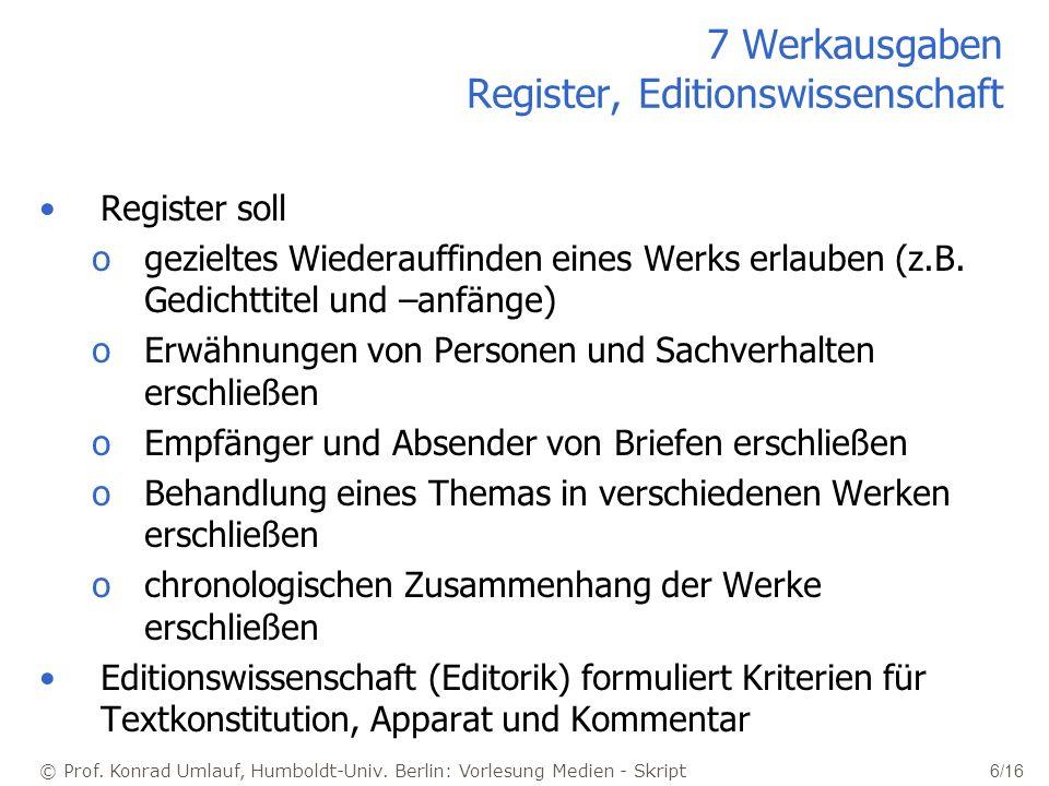 7 Werkausgaben Register, Editionswissenschaft