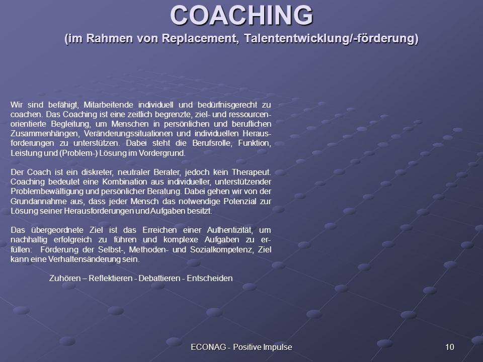 COACHING (im Rahmen von Replacement, Talententwicklung/-förderung)
