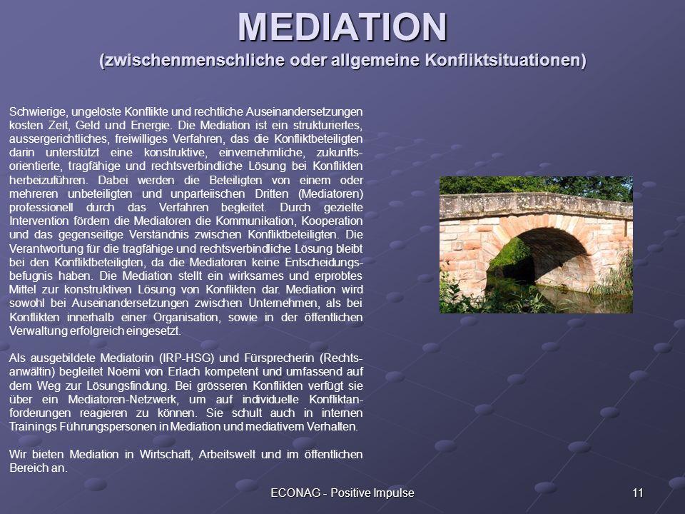 MEDIATION (zwischenmenschliche oder allgemeine Konfliktsituationen)