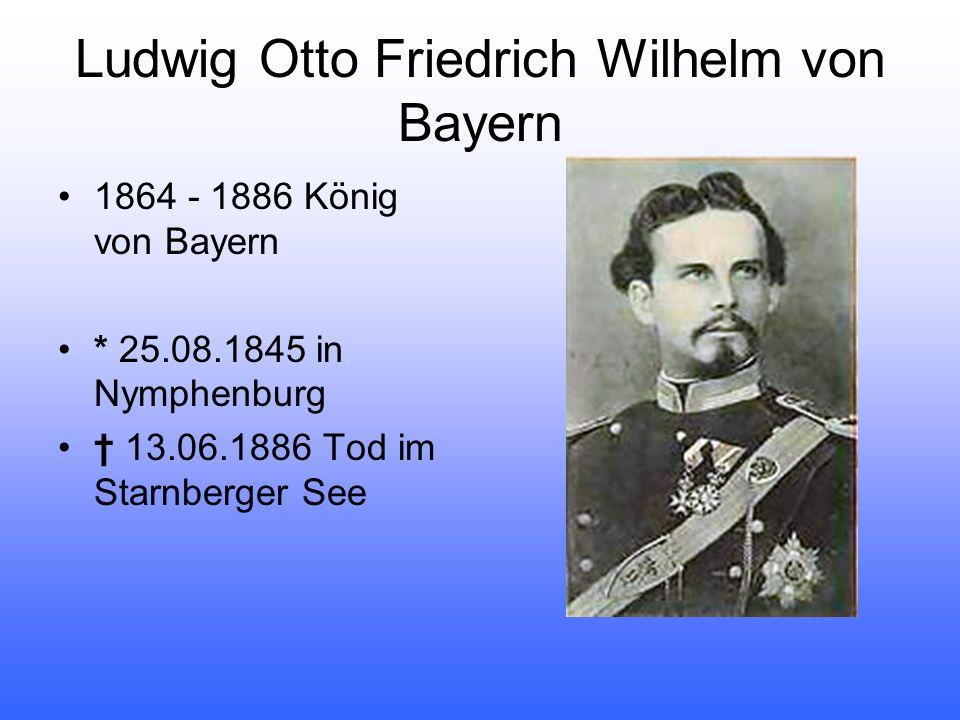 Ludwig Otto Friedrich Wilhelm von Bayern