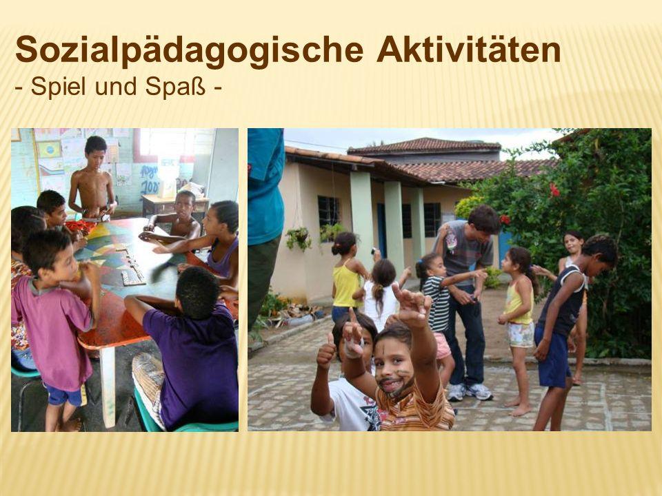 Sozialpädagogische Aktivitäten - Spiel und Spaß -