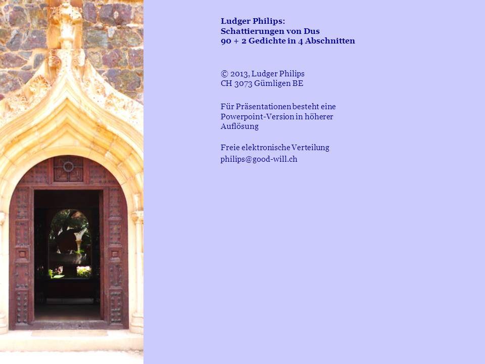 Ludger Philips: Schattierungen von Dus 90 + 2 Gedichte in 4 Abschnitten
