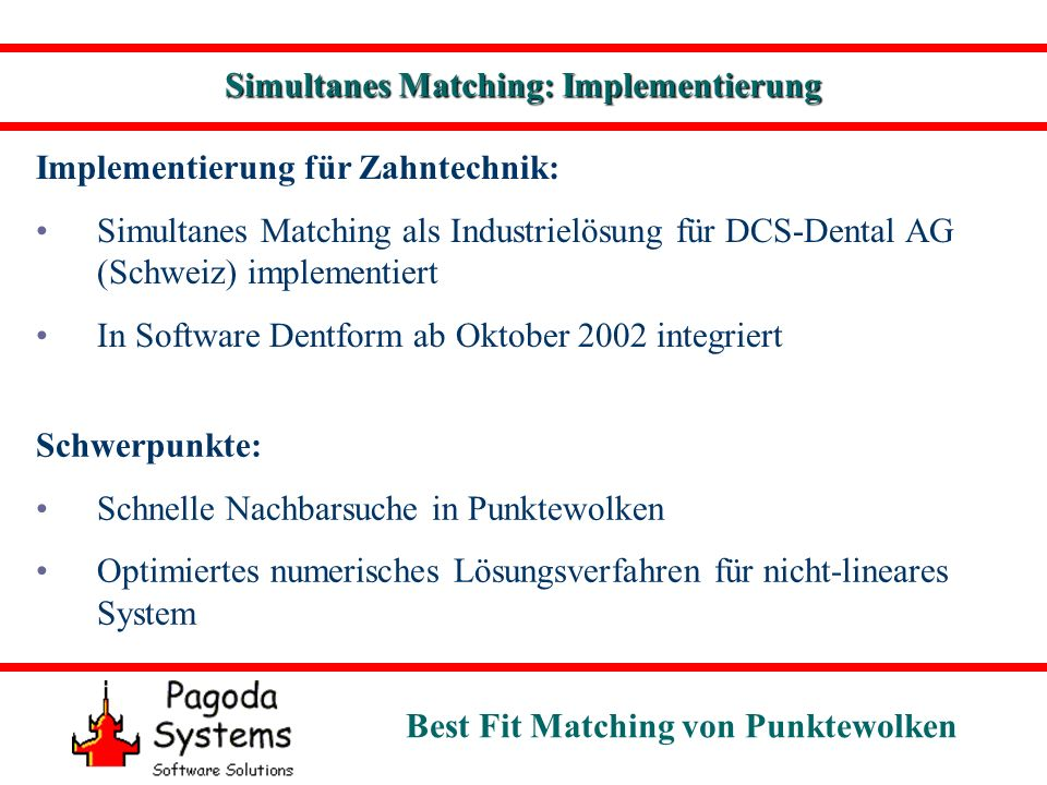 Simultanes Matching: Implementierung