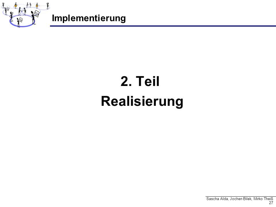 2. Teil Realisierung Implementierung