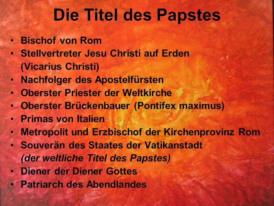 Die Titel des Papstes Bischof von Rom