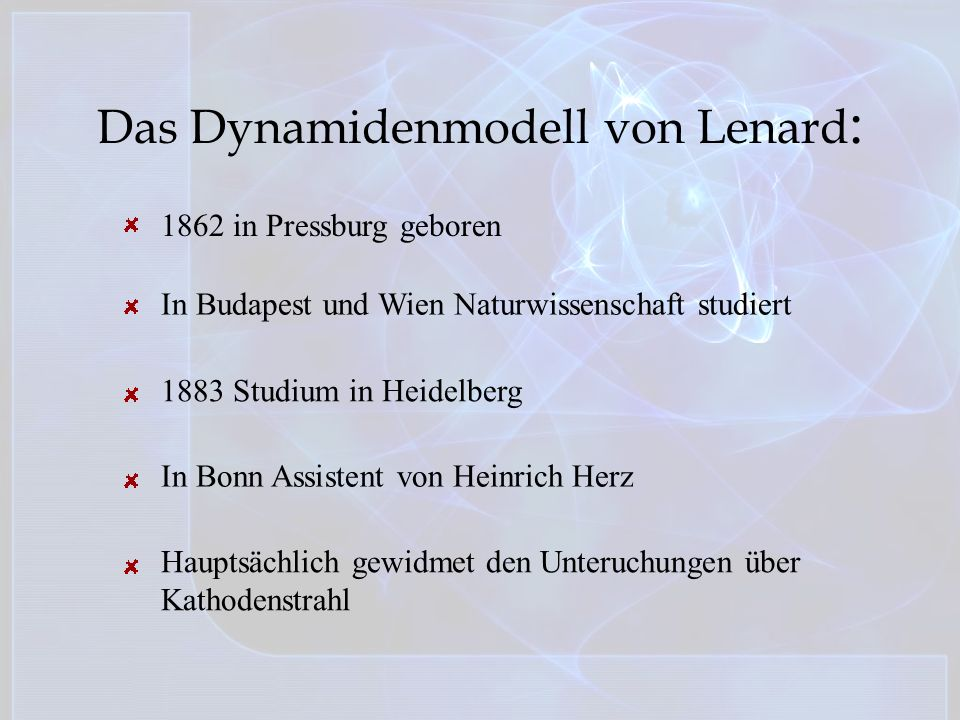 Das Dynamidenmodell von Lenard: