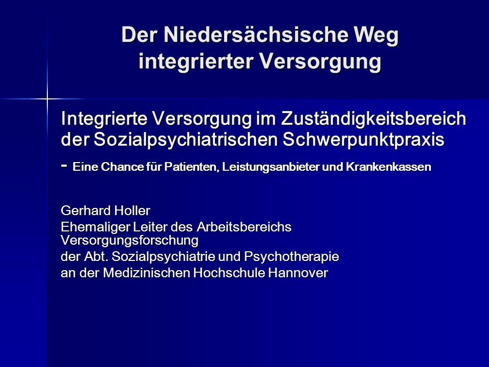 Der Niedersächsische Weg integrierter Versorgung