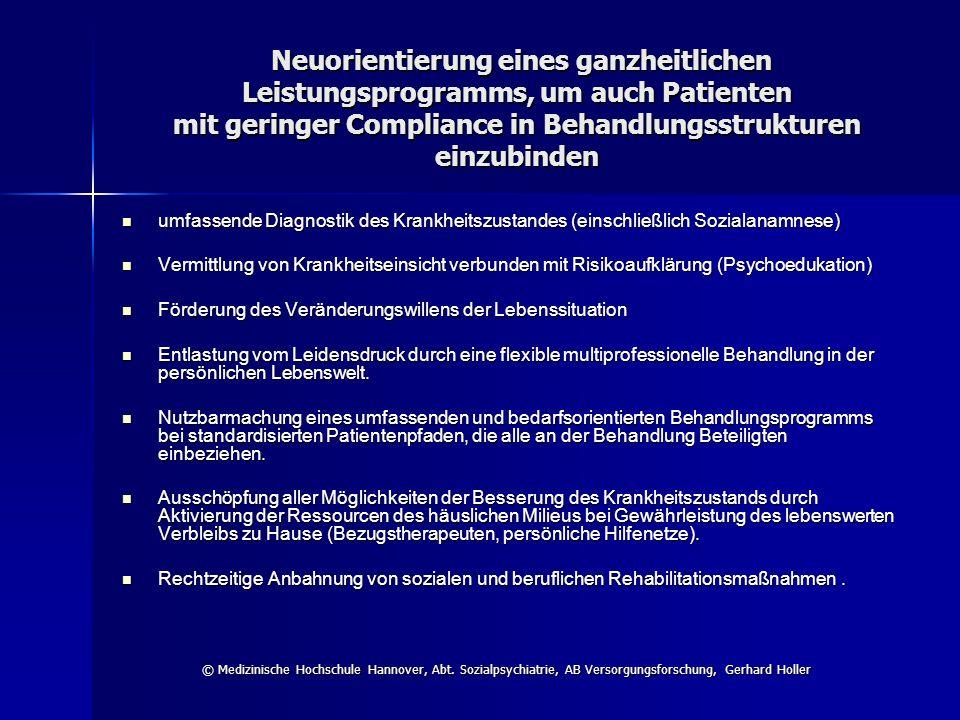 Neuorientierung eines ganzheitlichen Leistungsprogramms, um auch Patienten mit geringer Compliance in Behandlungsstrukturen einzubinden