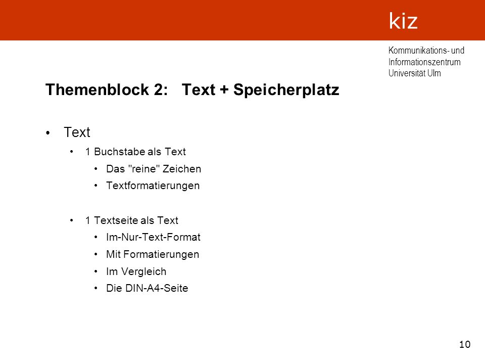 Themenblock 2: Text + Speicherplatz