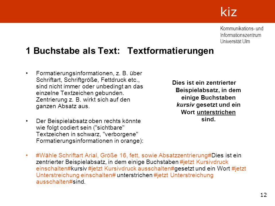 1 Buchstabe als Text: Textformatierungen