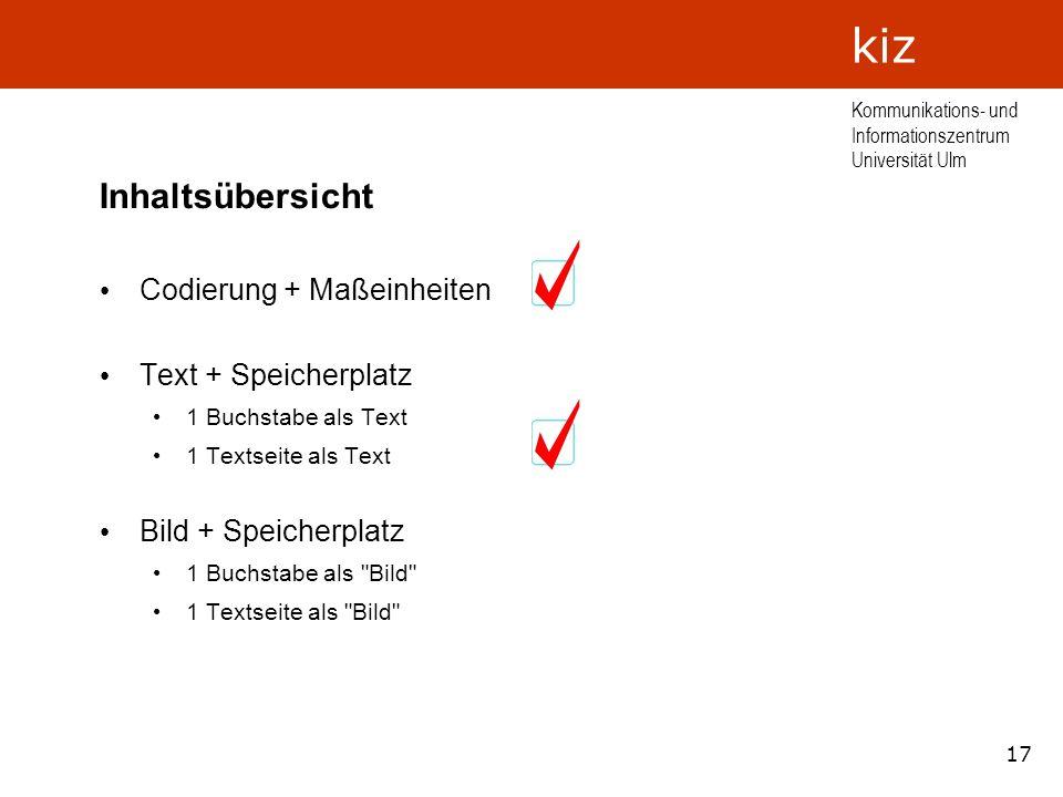 Inhaltsübersicht Codierung + Maßeinheiten Text + Speicherplatz