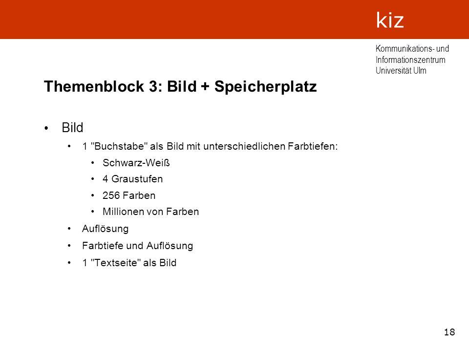 Themenblock 3: Bild + Speicherplatz