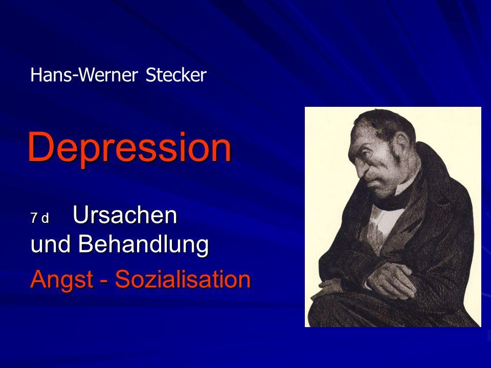 7 d Ursachen und Behandlung Angst - Sozialisation
