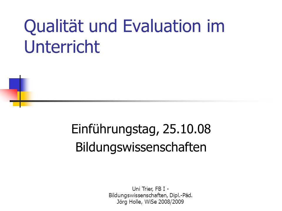 Qualität und Evaluation im Unterricht
