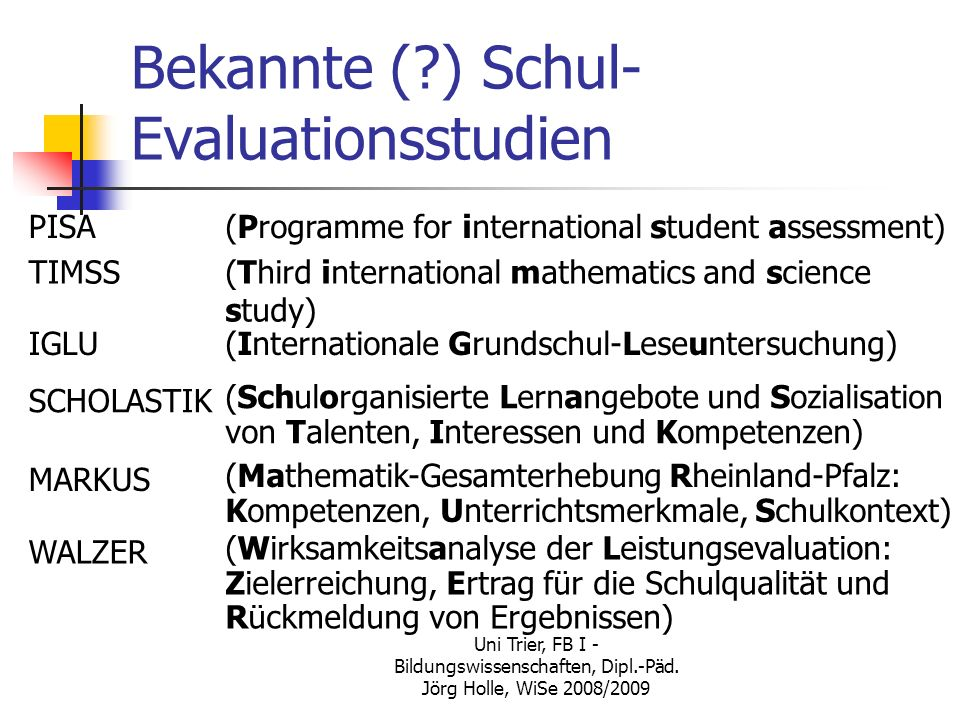 Bekannte ( ) Schul-Evaluationsstudien