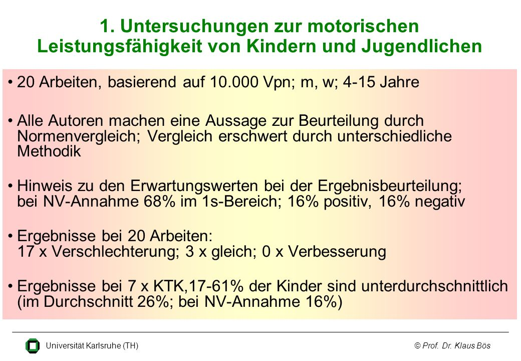 1. Untersuchungen zur motorischen Leistungsfähigkeit von Kindern und Jugendlichen